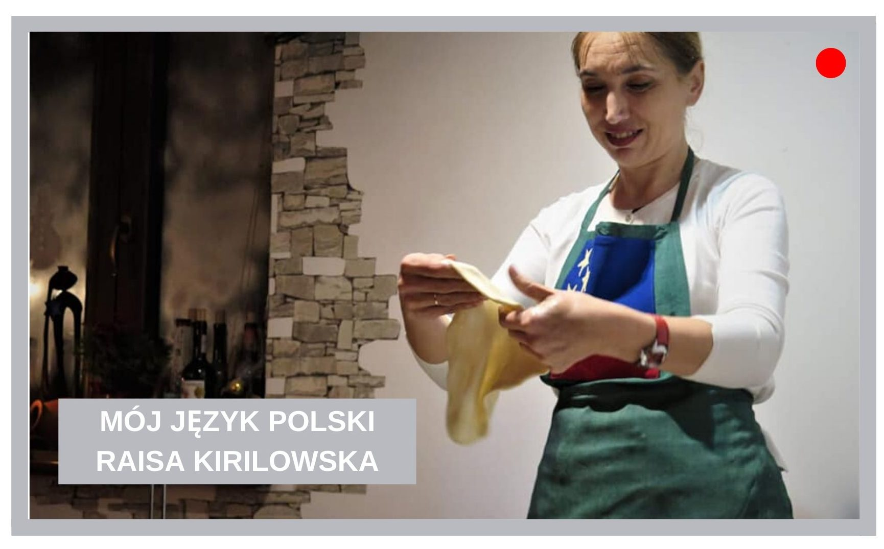 MÓJ JĘZYK POLSKI – RAISA KIRILOWSKA