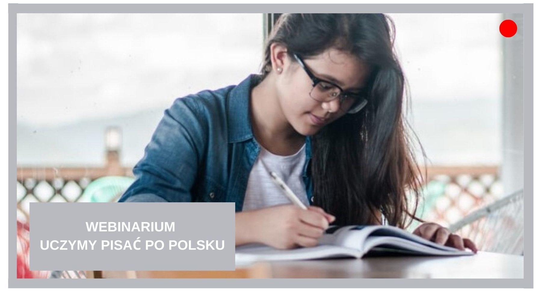 Blog Agnieszka Jasińska - Webinarium uczymy pisać po polsku
