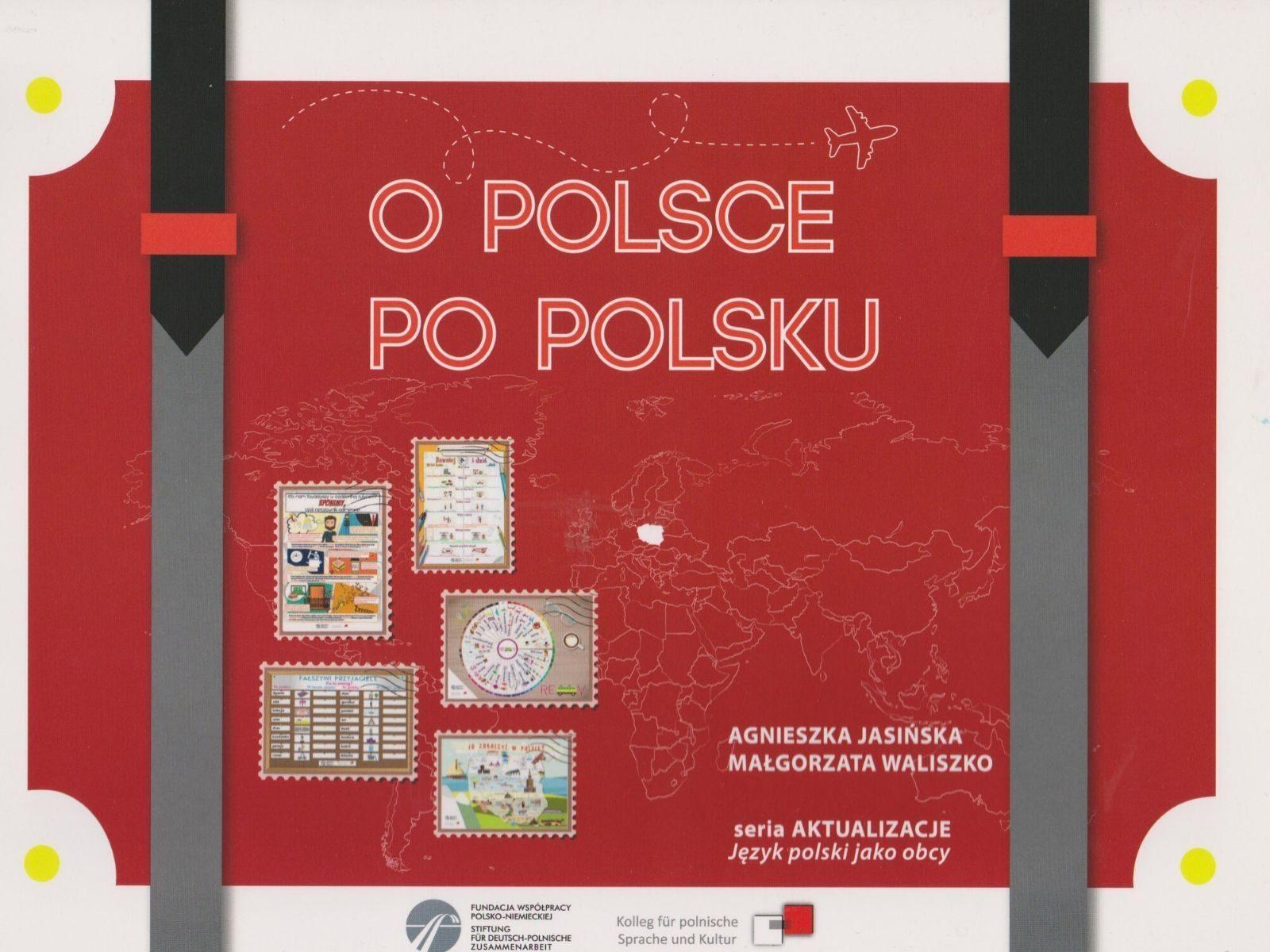 Agnieszka Jasińska - O POLSCE PO POLSKU - TECZKA