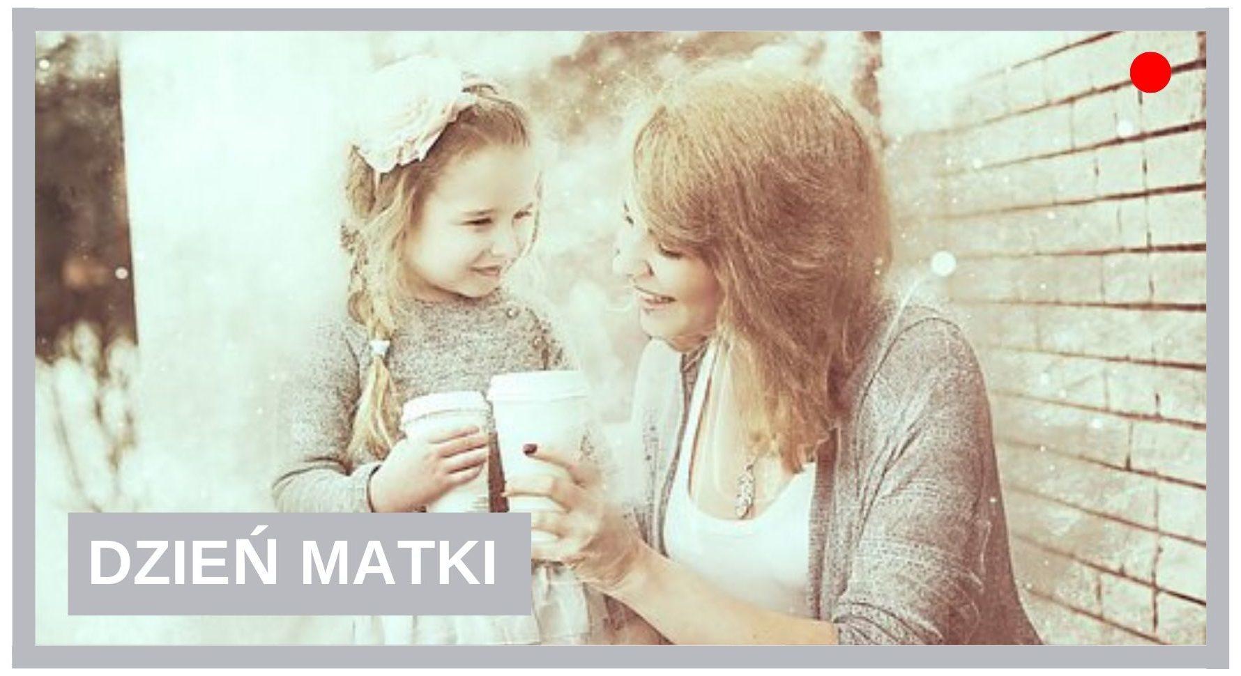 Blog Agnieszka Jasińska - Dzień Matki