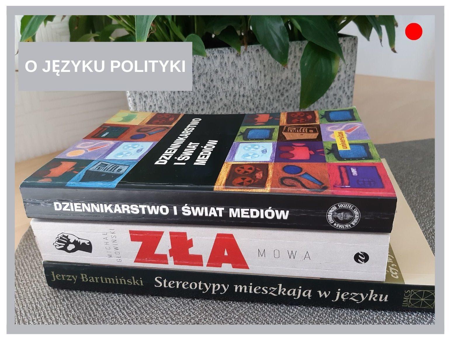 Blog Agnieszka Jasińska - O języku polityki