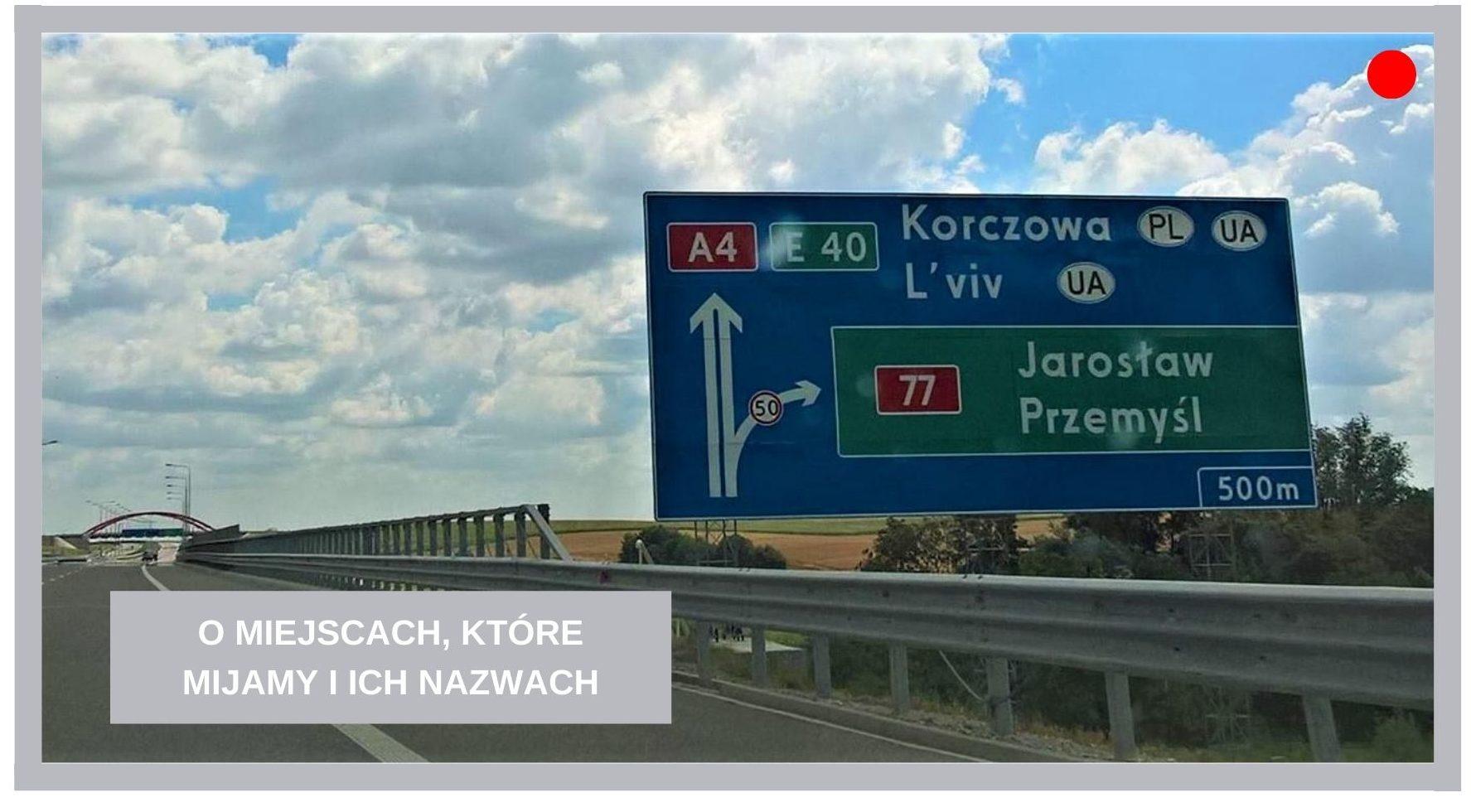 Agnieszka Jasińska - O miejscach, które mijamy i ich nazwach