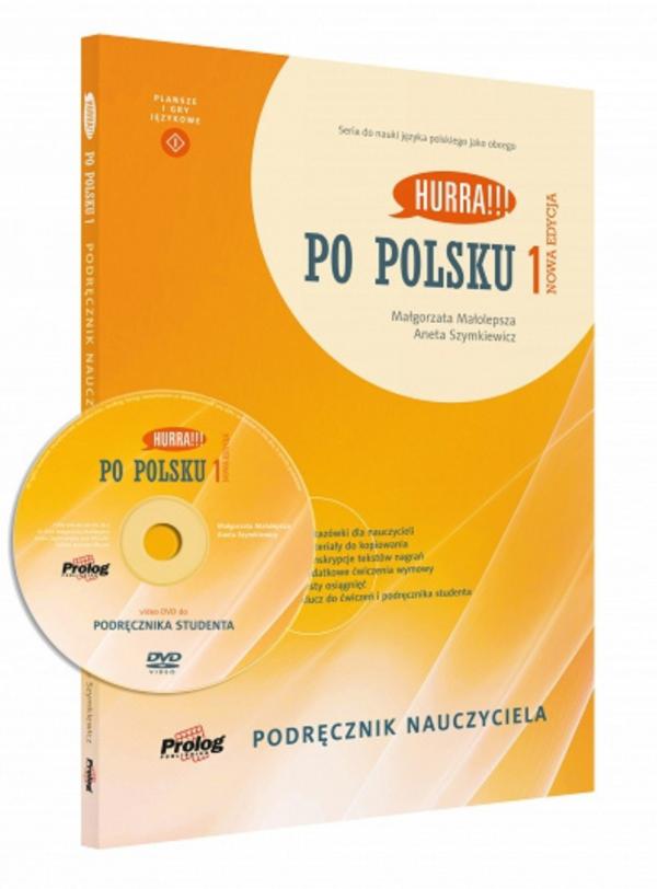 HURRA!!! PO POLSKU 1 Podręcznik nauczyciela. Nowa Edycja