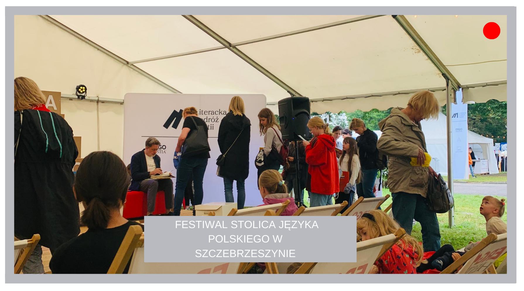 Festiwal Stolica Języka Polskiego w Szczebrzeszynie