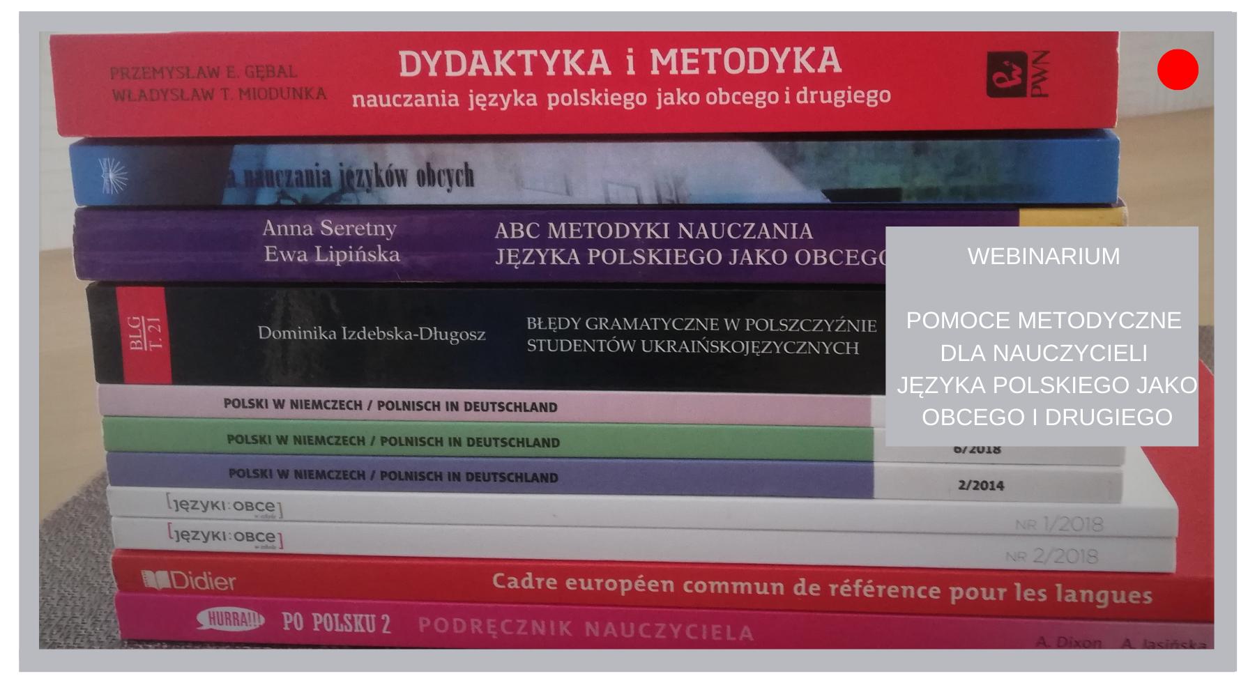 Pomoce metodyczne dla nauczycieli języka polskiego jako obcego i drugiego