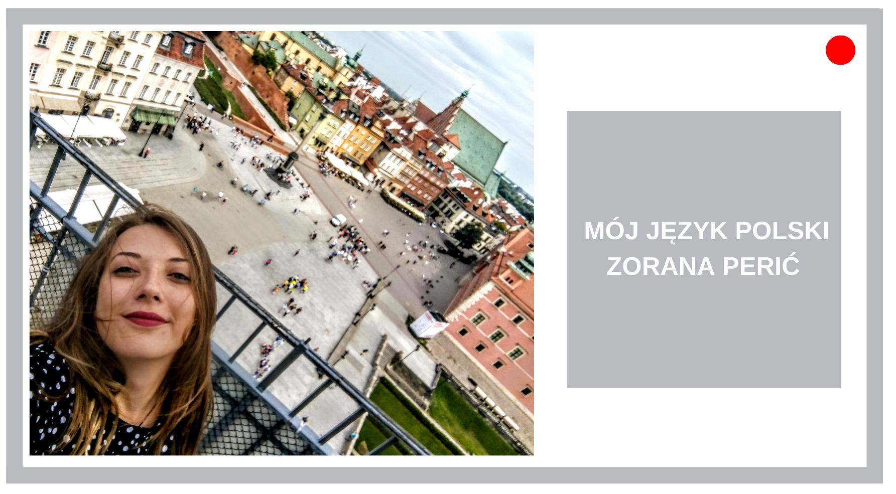 Blog Agnieszka Jasińska - Mój język polski Zorana Perić